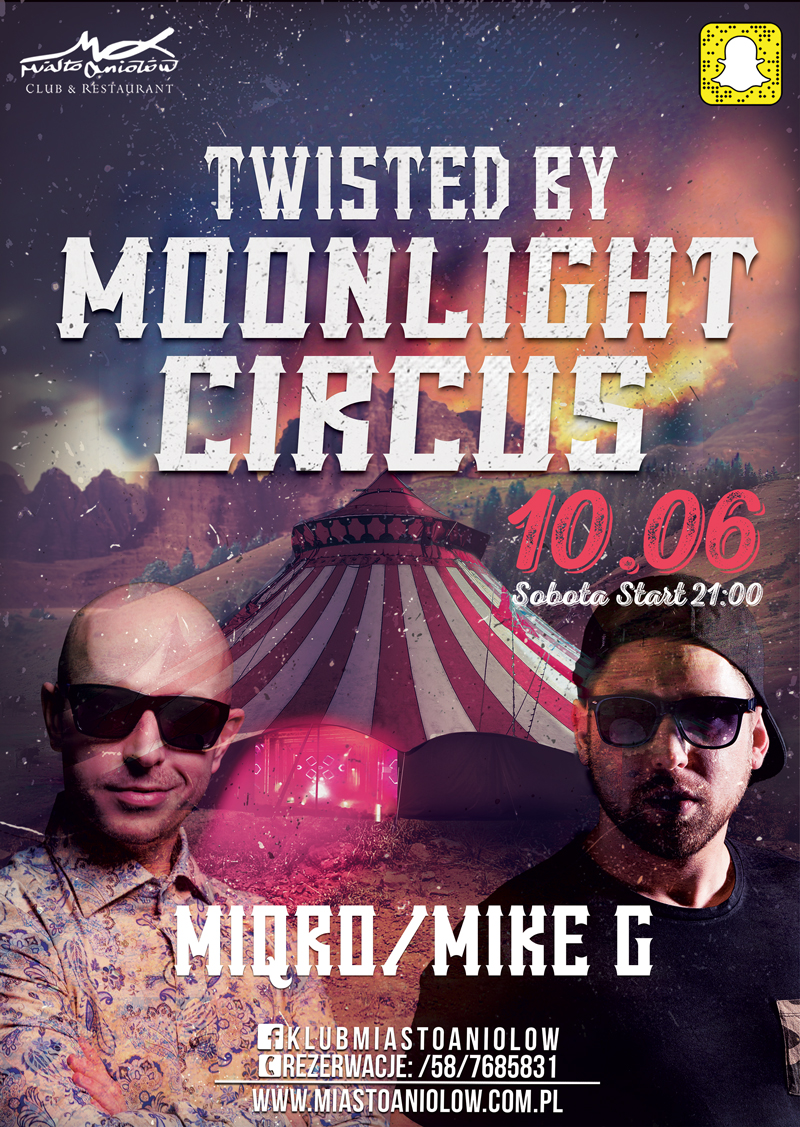 Twisted by Angels – MIQRO & Mike G & Moonlight Circus
