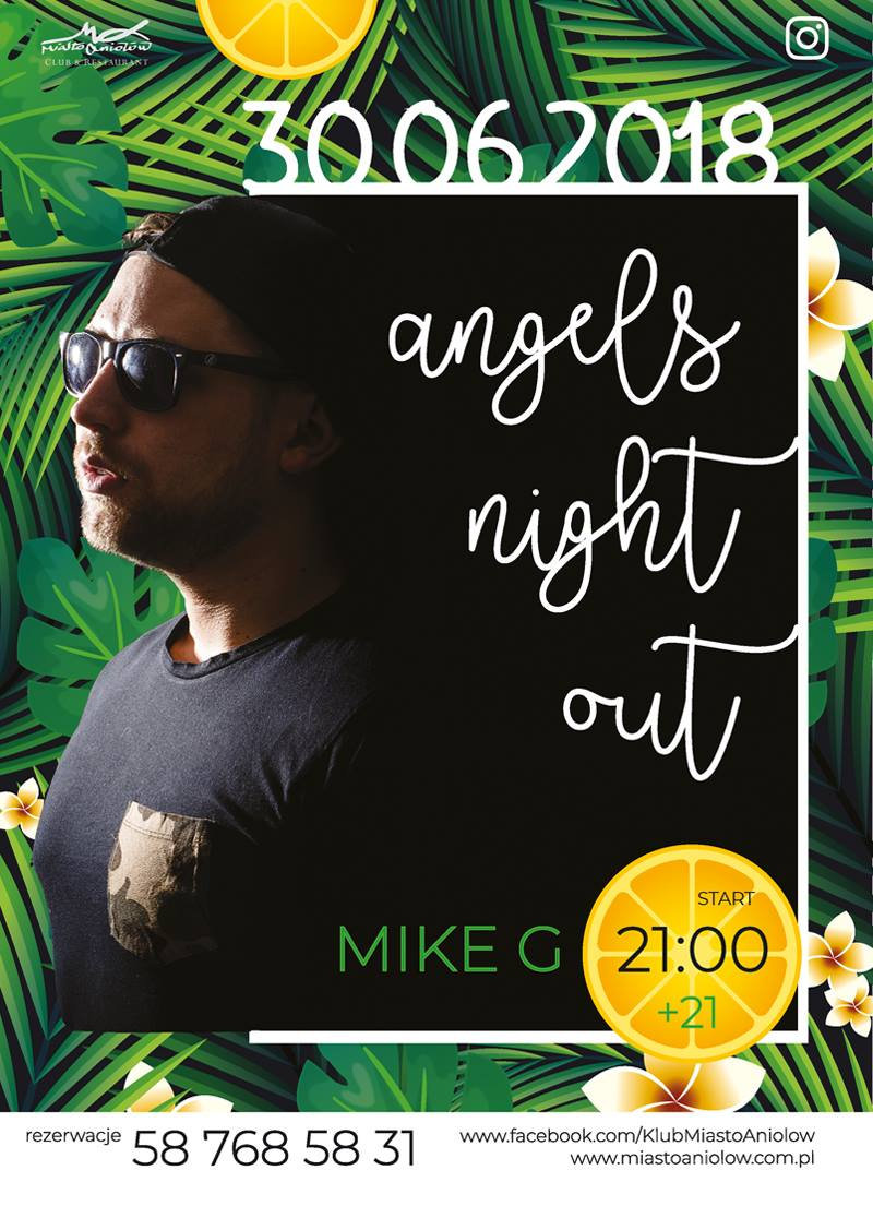 Angels Night Out - Mike G